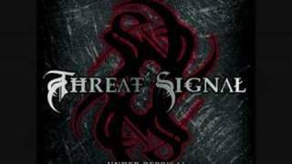 Watch Threat Signal When All Is Said And Done video