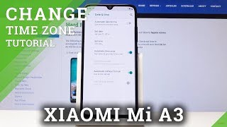 How to Change Date & Time in XIAOMI Mi A3 - Time Settings