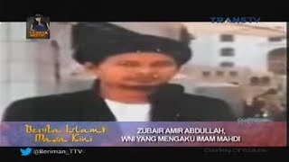 Berita Islami Masakini Trans TV - Ciri Ciri Sosok Imam Mahdi
