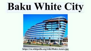Baku White City(Baku White City Baku White City — один из масштабных градостроительных проектов в Азербайджане, осуществляемый в рамках..., 2016-07-16T16:43:31.000Z)
