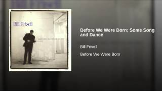 Before We Were Born; Some Song and Dance