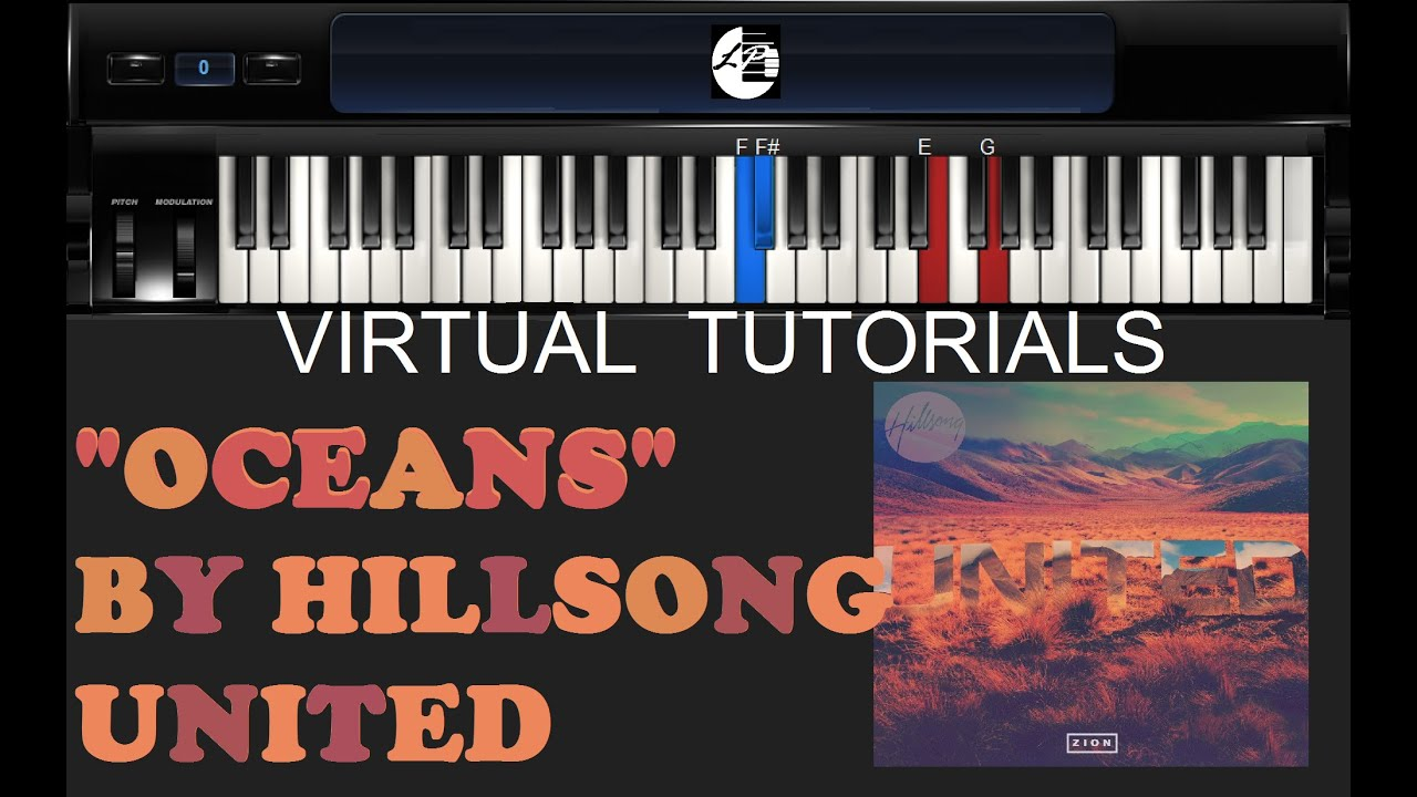 how to play oceans by hillsong united on piano guitar and bass virtual tutorials youtube. Black Bedroom Furniture Sets. Home Design Ideas