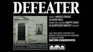 Defeater-Waves Crash, Clouds Roll