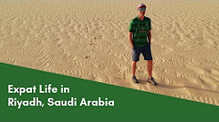 Living and Working as an Expat in Riyadh, Saudi Arabia