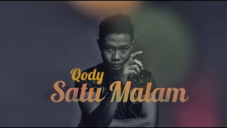 Qody (Satu Malam – Official Lyric Video)
