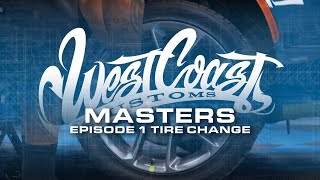 Episode 1 - How to Change a Flat Tire | West Coast Masters