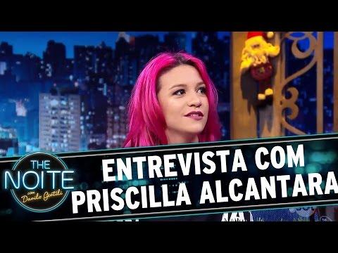 Entrevista Com Priscilla Alcantara | The Noite (12/12/16)