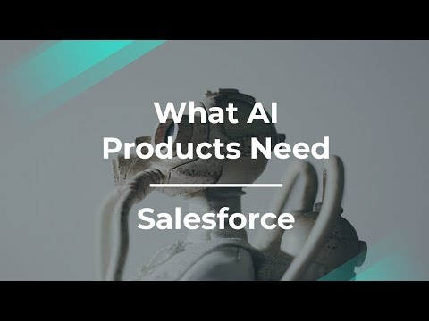 Intro to AI and Machine Learning Products By Salesforce PM