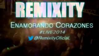 REMIXITY | @LIVE'SHOW | DAME TU AMOR | @RemixityOficiaL