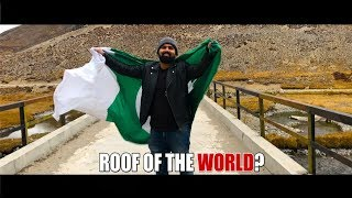 ROOF OF THE WORLD? || Daniyal Sheikh ||