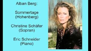 Berg: Sommertage - Christine Schäfer