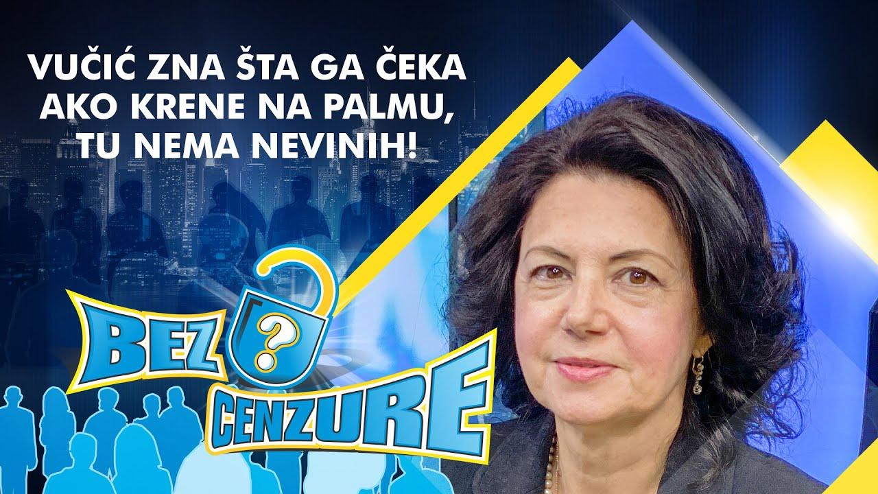 Sanda Rašković Ivić - Vučić zna šta ga čeka ako krene na Palmu, tu nema nevinih!