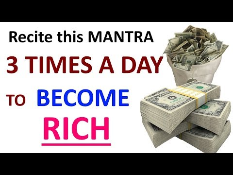 Recite this mantra 3 times a day to become rich, Become a