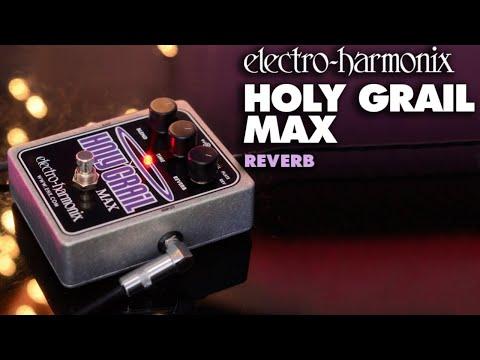 EHX Holy Grail Max Reverb