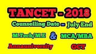 TANCET 2018 - [M.E/M.Tech ||MCA/MBA]||CEG&GCT||JULY MONTH