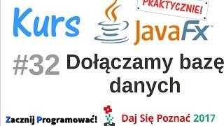 JavaFx kurs od podstaw - praktyczny projekt - podpinamy bazę danych #32