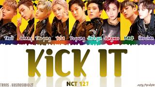 Cover images NCT 127 (엔시티 127) - 'KICK IT' Lyrics [Color Coded_Han_Rom_Eng]