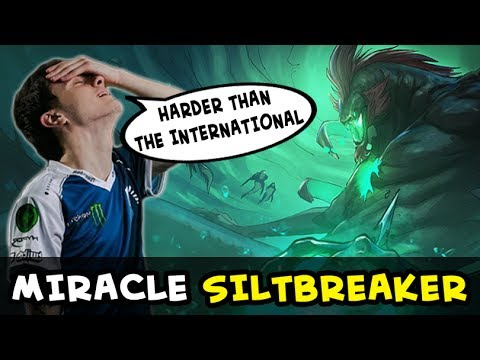 Miracle trying Siltbreaker with Liquid — harder than The International