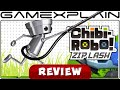 Chibi-Robo! Zip Lash - Video Review