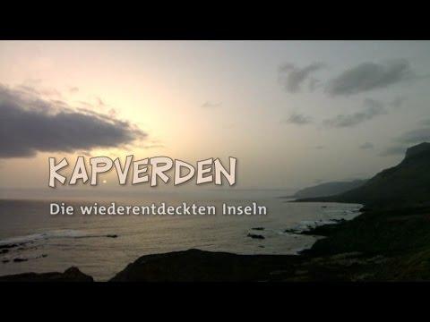 Kapverden - Die wiederentdeckten Inseln (2011)