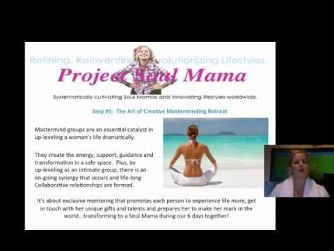 Project Soul Mama - Worldwide Initiative to Cultivate Visionary Women