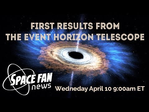 Event Horizon Telescope First Results - Space Fan News
