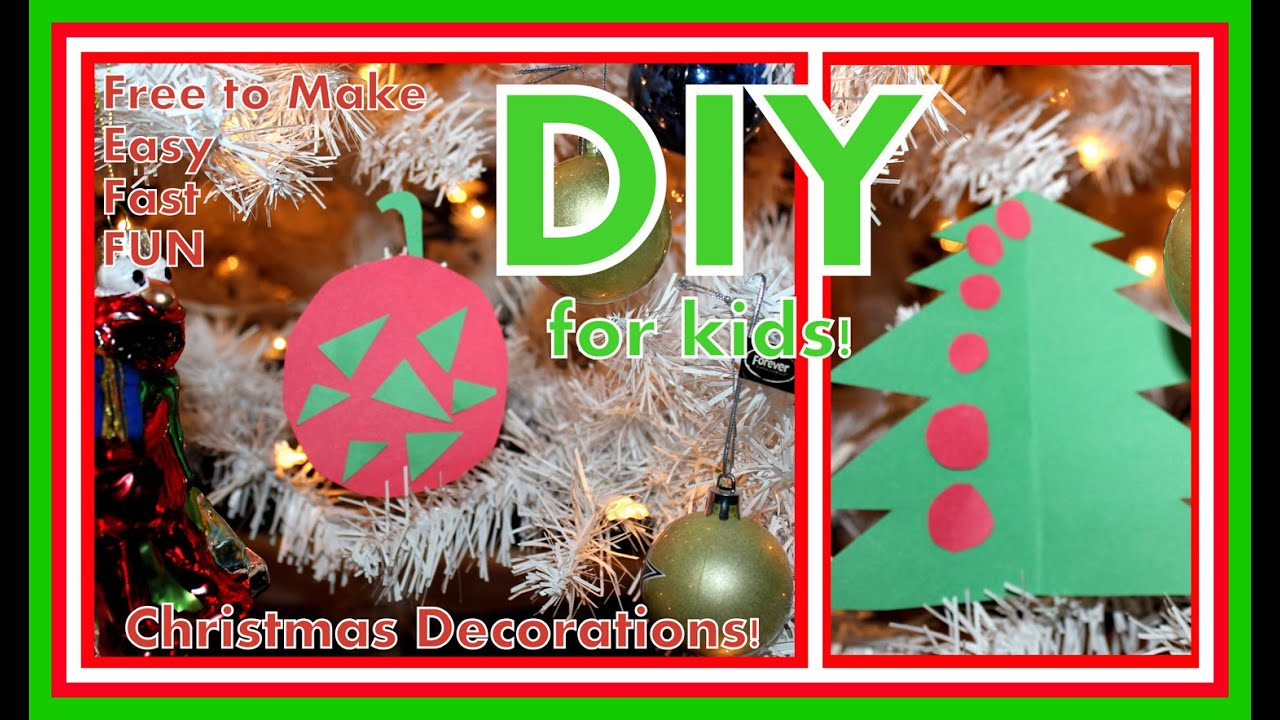 diy for kids christmas decorations easy to make practically free youtube