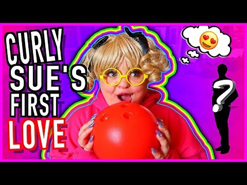 CURLY SUE HAS A CRUSH!!!!