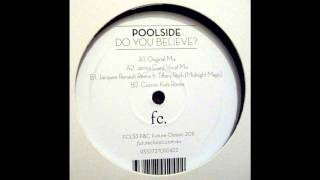 Poolside - Do You Believe? (Original Mix)