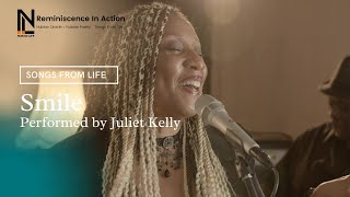 Smile performed by Juliet Kelly | Songs From Life