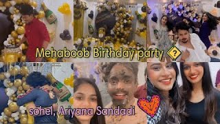 Mehaboob Dilse Birthday party 🎉 🥳    Syedsohelryan and Ariyana Fun ❤❤