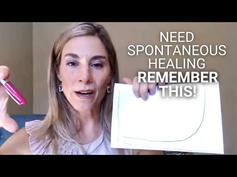 Need Spontaneous Healing? Remember This!