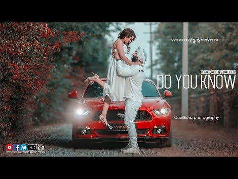 DO YOU KNOW | Pre Wedding Film | Diljit Dosanjh