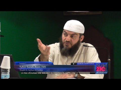 1 ¦ Tafsīr Sūrah Rūm (30) ¦ Sh Dr Haitham Al Haddad ¦ HD