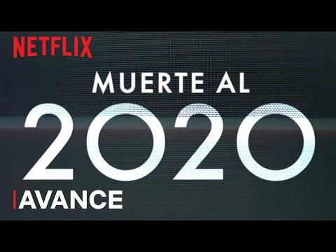 Muerte al 2020 | Avance oficial | Netflix