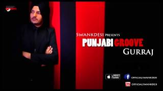 Ashke | Gurraj | Latest Punjabi Songs 2015 | New Punjabi Songs 2015 | Full HD