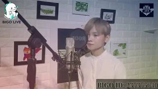 BIGO LIVE VIỆT NAM - Cover Songs (BIGO ID:237375640) | BIGO TV