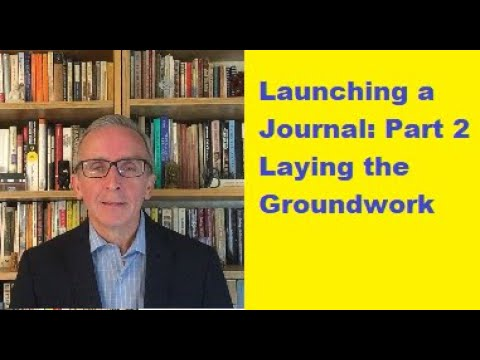 Launching a Journal: Part 2: Laying the Groundwork