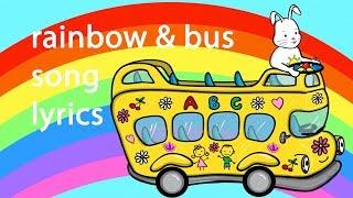 Rainbow Song & Wheels on the Bus   Kids Songs & Nursery Rhymes Sing Along with Lyrics