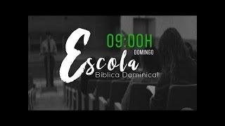 ESCOLA BÍBLICA DOMINICAL -  25/04/21