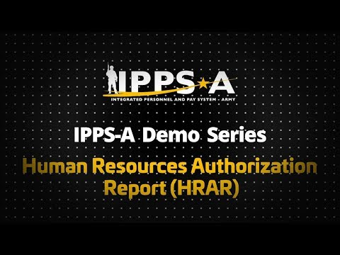 IPPS-A Demo Series: Human Resources Authorization Report