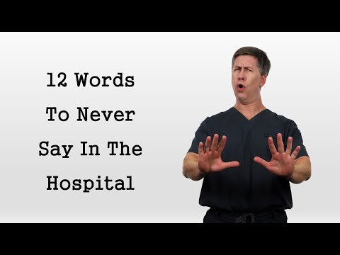 12 Words To Never Say In The Hospital