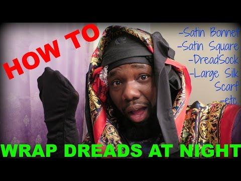 how-to-wrap-dreadlocks-at-night-|-500-sebbies!-=)