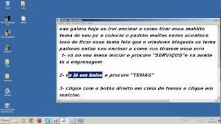 Como Tirar Tema Classico Do Windows 7 [TEMAS DO WINDOWS 7 BLOQUEADOS]