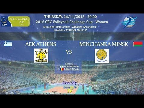 AEK ATHENS - Minchanka MINSK, 26/11/2015 , 2016 CEV Volleyball Challenge Cup - Women