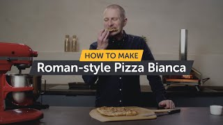 Roman-style Pizza Bianca | Making Pizza At Home