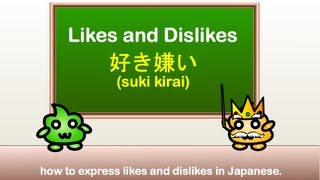 Download lagu Japanese Grammar - Expressing Likes and Dislikes in Japanese