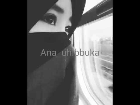 Ana Uhibbuka fillah (lirik)