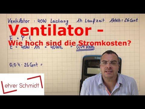 Ventilator - Stromkosten Pro Stunde   Elektrizität   Physik   Lehrerschmidt