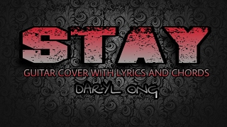 Stay - Daryl Ong (Guitar Cover With Lyrics & Chords)